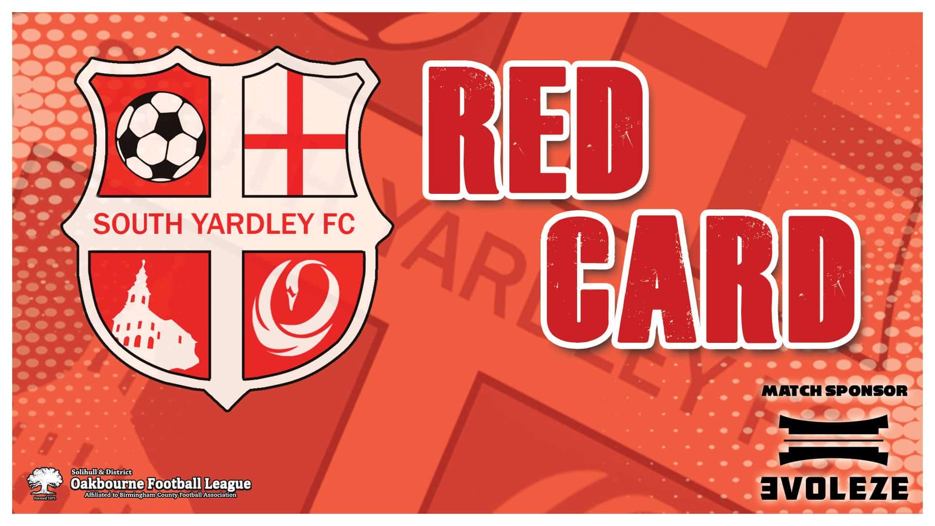 red card South Yardley FC